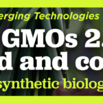 Webinar: Are GMOs 2.0 in your food and cosmetics?